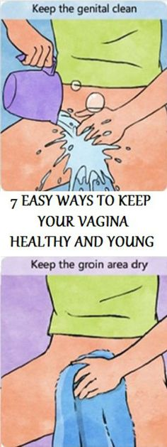 7 EASY WAYS TO KEEP YOUR VAGINA HEALTHY AND YOUNG
