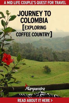 Journey in Colombia [Exploring Coffee Country]. Discovery about the Zona Cafetera, Salento, La Serrana & Hacienda Venecia.  Colombia Travel | Explore Coffee Region of Colombia | Coffee Lover's Paradise | Zona Cafetera | Visit Salento Colombia