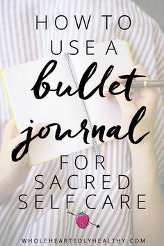 Bullet journal for self care