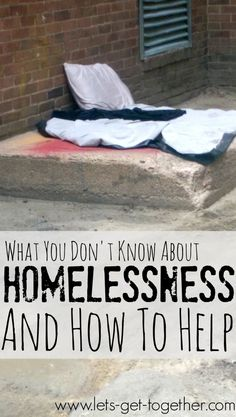 What You Don't Know About Homelessness And How to Help - 3 simple things you can do/items that are always needed at shelters. #rak #service #homeless