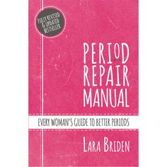 Every woman's guide to natural treatment for period problems including PCOS, endometriosis and perimenopause. Advice about diet and body-identical hormones. Endometriosis Natural Treatment, Treatment For Pcos, Mast Cell Activation Syndrome, Estrogen Dominance, Ovarian Cyst, Autoimmune Disease, Natural Treatments, Repair Manuals, Lyrics