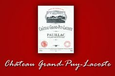 #iwfs blog: A look at Château Grand Puy Lacoste  #wine #France #Bordeaux