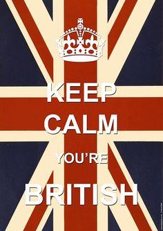 Keep Calm You're British Poster - from Union Jack Wear UK England Uk, London England, Union Jack Decor, British Things, Being British, British Army, Union Flags, British Accent, Uk Flag