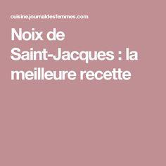 Noix de Saint-Jacques : la meilleure recette