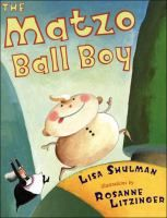 """The matzo ball boy"" by Lisa Shulman.  A variation of the traditional Gingerbread Boy story."