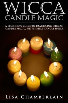 Candle magic spells colors of zodiac candles colours of zodiac free on the kindle today wicca candle magic a beginners guide to practicing wiccan candle magic with simple candle spells wicca books book ebook lisa fandeluxe Document