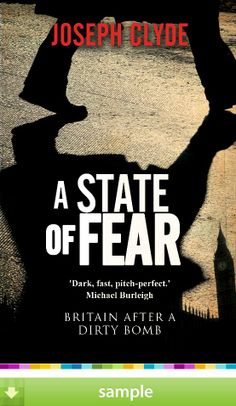 'A State of Fear' by Joseph Clyde - Download a free ebook sample and give it a try! Don't forget to share it, too.