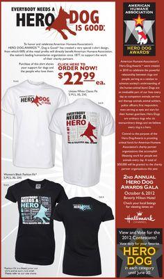 Hero Dog Tees by Dog is Good!! $22.99 each!