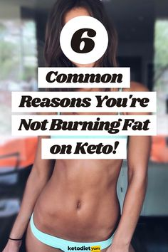 Started a keto diet to lose weight and not seeing any results? Here are 6 common reasons you're not burning fat on keto (and what you can do to fix them and start losing weight).