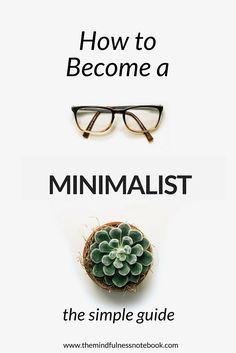 How To Become A Minimalist #minimalism