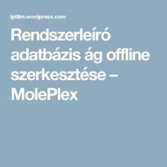 Rendszerleíró adatbázis ág offline szerkesztése – MolePlex