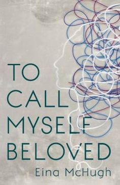 """Read """"To Call Myself Beloved"""" by Eina McHugh available from Rakuten Kobo. An account of a therapy, told from patient's perspective, that offers a fascinating window into the complex intimacy and. Mental Health And Wellbeing, Call Me, Memoirs, Books To Read, Reading, Perspective, Projects, Therapy, Window"""