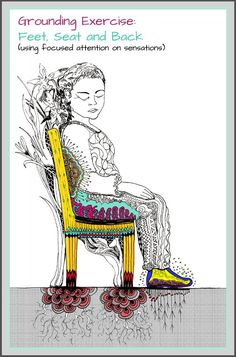 Grounding Exercise - Feet, Seat and Back