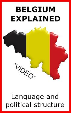 VIDEO: Belgium explained: language and political structure - Wonderful Wanderings
