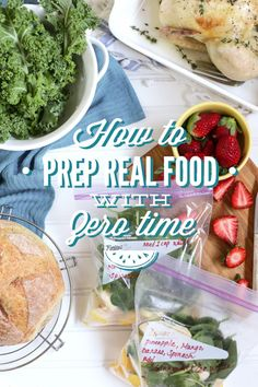 How to prep food with zero time: 3 strategies for making healthy food work without any time!