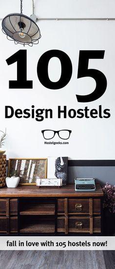 Ultimate List of +105 Design Hostels #hostelsdesign #designhostels