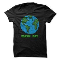 Earth Day 01 T-Shirt Hoodie Sweatshirts uoa. Check price ==► http://graphictshirts.xyz/?p=104742