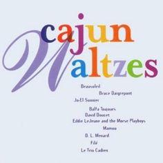 Cajun Waltzes: Also available on cassette!