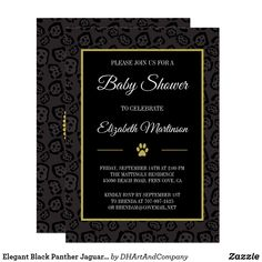 Elegant Black Panther Jaguar Spots Baby Shower Card It is an interesting fact that black panthers can be either jaguars or leopards. A major difference between jaguar and leopard spots is that jaguar spots have spots inside of them,whereas leopard spots don't. This elegant design features a black jaguar print pattern background, which is black and deep gray. In the center is a gold-edged black area containing the customizable text for your event in popular, elegant typography,