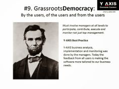 #9. Grassroots Democracy: By the users, of the users and from the users