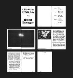 """UFO: An Expanding Archive — Stef Michelet A series of bi-monthly zines compiled and designed by Ghent based designer, Stef Michelet. They catalogue information about ufology, with the goal of producing the """"ultimate encylopedia on the subject""""."""