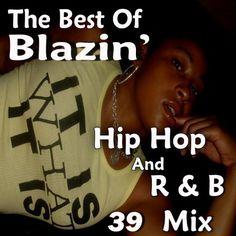 "Blazin' Hip Hop And R Vol 39 - ""Let's Reminisce Edition"" Various | Format: MP3 Music, http://www.amazon.com/dp/B007K8GTU0/ref=cm_sw_r_pi_dp_iZPtqb0QVAGGV"
