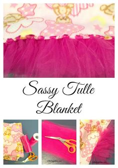 This sassy tulle blanket is perfect for the little diva in your life! Easy to make and perfect for gift-giving!