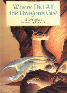 ***** out of 5 (loved it):  ARCHIVE REVIEW - Where Did All The Dragons Go? by Fay Robinson  (June)