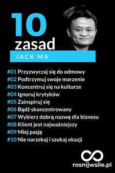 10 zasad sukcesu według Jack Ma #rozwój #motywacja #sukces #pieniądze #inspiracja #rosnijwsile #startup #alibaba #blog #biznes #zasady #ludziesukcesu Self Development, Personal Development, Jack Ma, My Dream Came True, Self Discipline, Positive Mind, New Things To Learn, Good Advice, Self Improvement