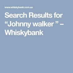 "Search Results for ""Johnny walker "" – Whiskybank"