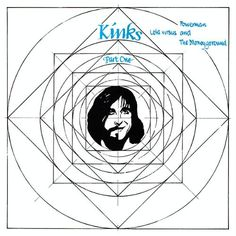 The Kinks (Lola vs. Powerman and the Moneygoround) - possibly my favorite Kinks' album