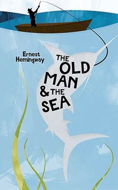 """# 521: Ernest Hemingway - """"The Old Man and the Sea"""""""