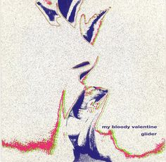 Images for My Bloody Valentine - Glider