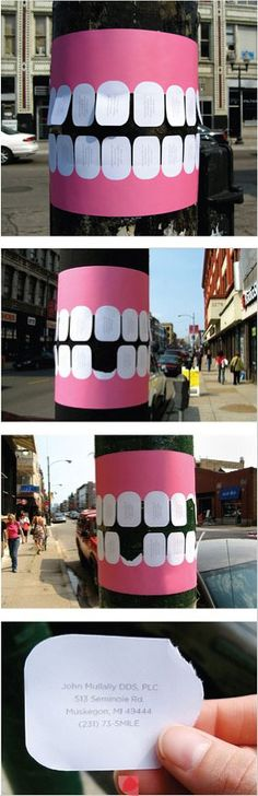Original comment --->Great advertising idea for dental offices! Me: Never Ever Ever to infinity times infinity trust a dental offices that advertises on poles around town. Guerilla Marketing, Guerrilla Advertising, Clever Advertising, Street Marketing, Advertising Design, Marketing And Advertising, Advertising Campaign, Business Marketing, Email Marketing
