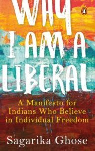 Why I Am A Liberal By Sagarika Ghose | News | Book review