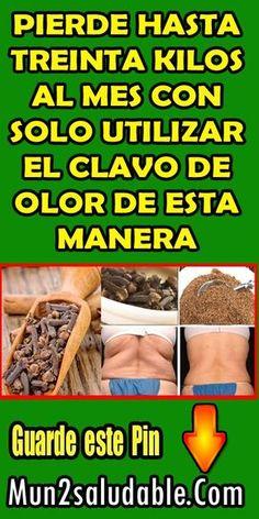 PIERDE HASTA TREINTA KILOS AL MES CON SOLO UTILIZAR EL CLAVO DE OLOR DE ESTA MANERA. #Bajardepeso #perderpeso #adelgazar