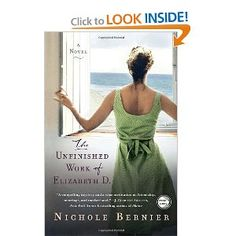 The Unfinished Work of Elizabeth D.: A Novel: Nichole Bernier: 9780307887825: Amazon.com: Books