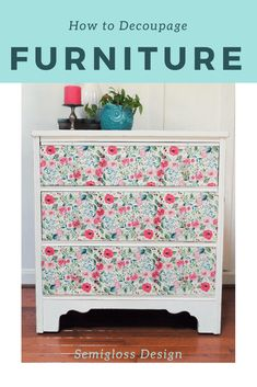 Learn how to decoupage on wood furniture. This step by step tutorial walks you through using napkins to add pattern to a dresser to create a floral decoupaged dresser. - May 04 2019 at Diy Furniture Chair, Refurbished Furniture, Repurposed Furniture, Shabby Chic Furniture, Furniture Projects, Rustic Furniture, Furniture Makeover, Painted Furniture, Furniture Design