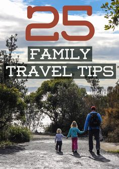 25 Tips for Travel with Kids. Tips on flying, accommodation, eating out, getting around, saving money and much more!