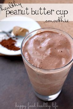Healthy Peanut Butter Cup Smoothie. A wonderful way to get your nutrients and feel like you're indulging all at the same time. www.happyfoodhealthylife.com