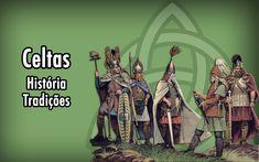 Celtas - História e Tradições