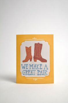 We Make A Great Pair Card