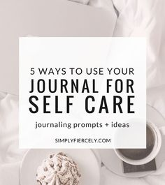 After several months of consistently writing I've learned my journal is one of the most powerful ways I practice self care. Without fail, journaling almost always improves my mood, leaving me feeling calm, centred and capable.  Here are 5 strategies I use, including journal prompts and ideas.