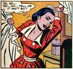 "Comic Girls Say.. "" oh.no..""Tell me it isn't so!"" #comic #popart #vintage"