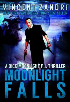 Moonlight Falls: A Dick Moonlight PI Series #1 - Mysteries eBook - Bookzio