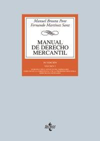 Manual de Derecho mercantil / Manuel Broseta Pont. 20ª ed. (2013) 2 vol.