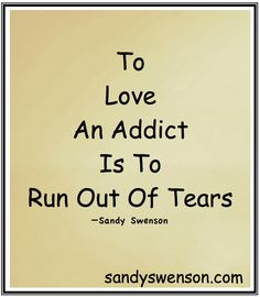 To love an addict
