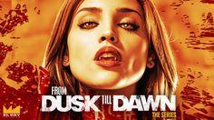 From Dusk Till Dawn TV Serie
