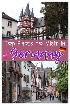 40+ and counting best places to visit in Germany - California Globetrotter