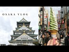 Osaka Travel Guide   A travel blog by Chelsea Pearl, Travel Blogger
